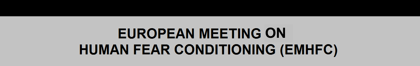 European Meeting of Human Fear Conditioning